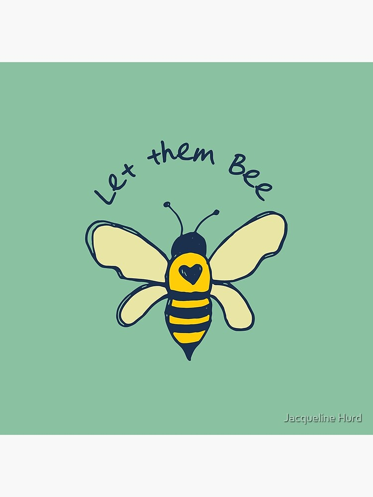 Let them bee by JMHurd