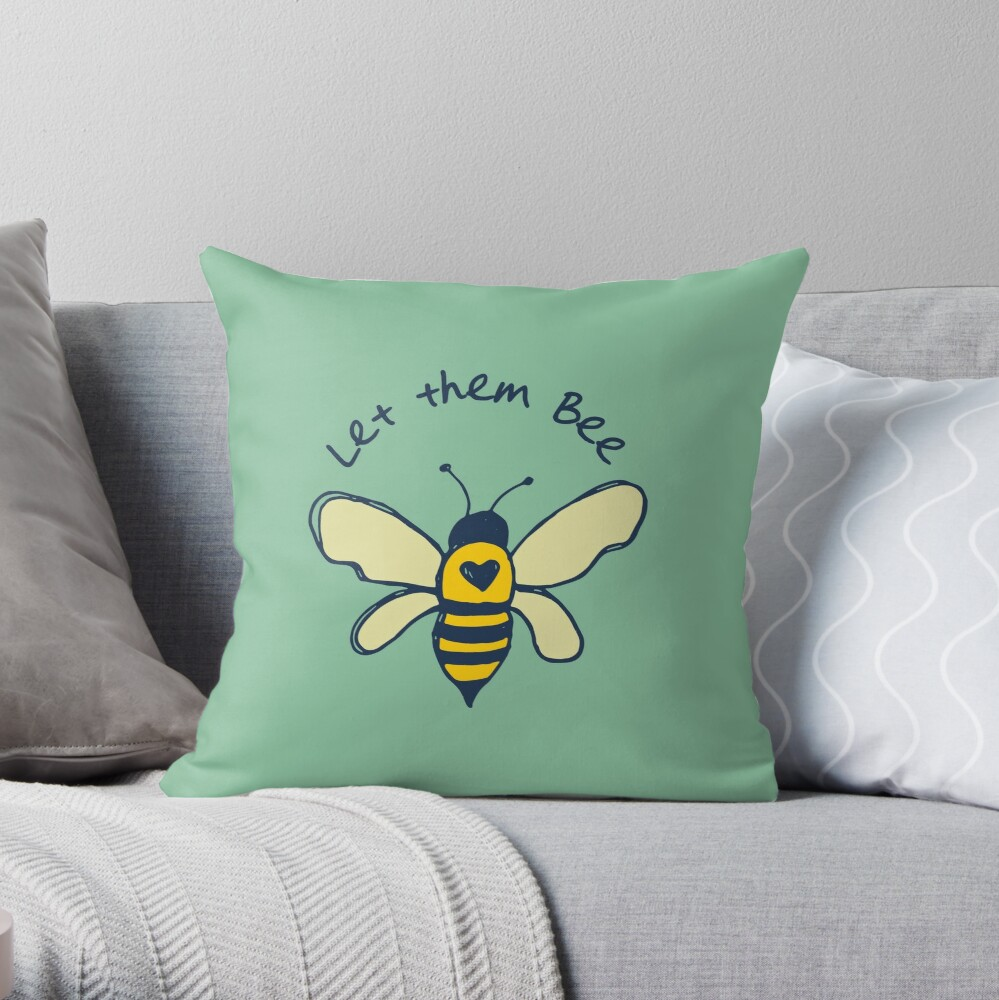Let them bee Throw Pillow