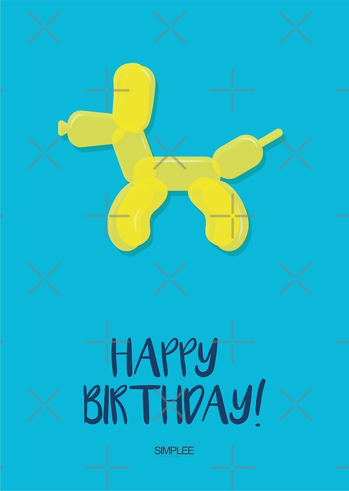 Simplee Cards: Balloon Dog - Happy Birthday by SimpleeShop