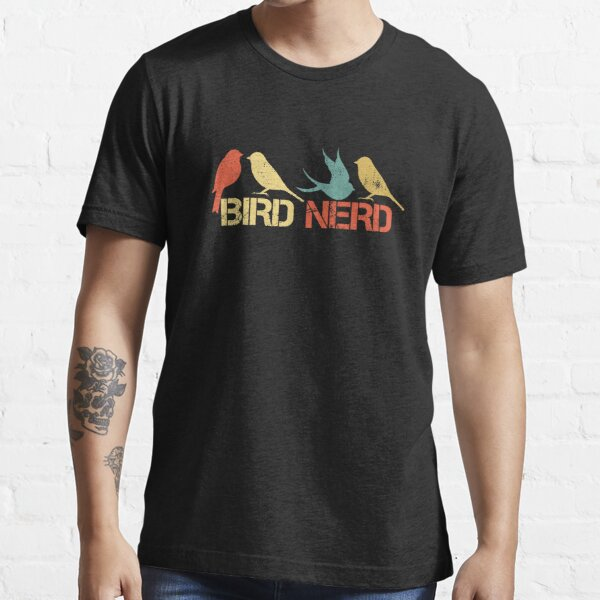 Bird Nerd Birdwatching Birdwatcher Ornithologist Gift Essential T-Shirt