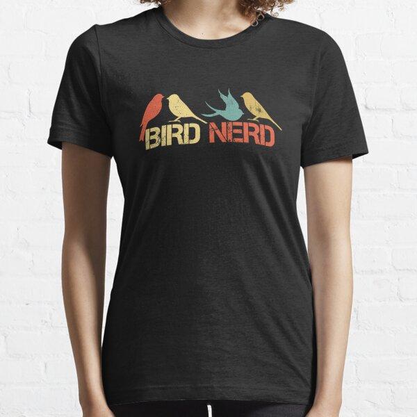 Bird Nerd Birdwatching Birdwatcher Ornithologist Gift Essential T-Shirt