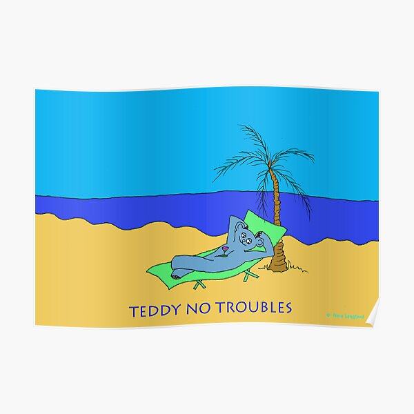 TEDDY NO TROUBLE Poster