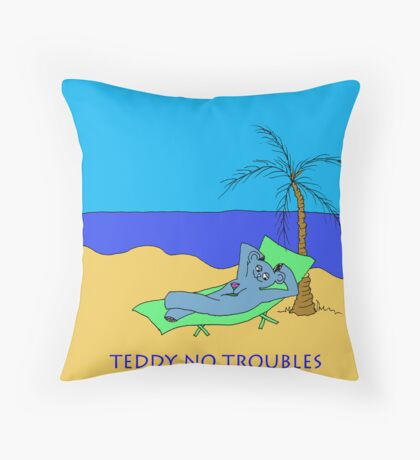 TEDDY NO TROUBLE Throw Pillow