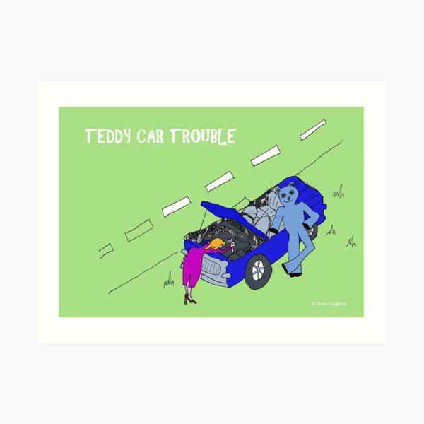 TEDDY CAR TROUBLE Art Print