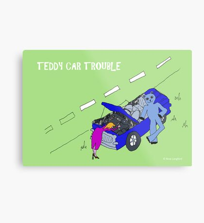 TEDDY CAR TROUBLE Metal Print
