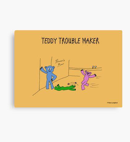 TEDDY TROUBLE MAKER Canvas Print