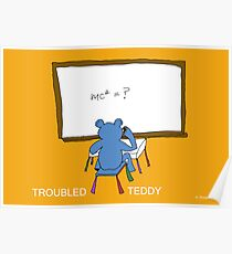 TROUBLED TEDDY Poster