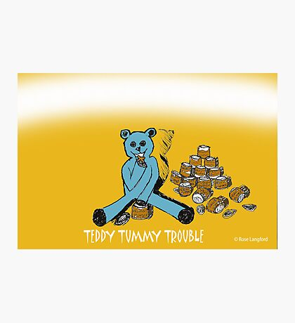 TEDDY TUMMY TROUBLE Photographic Print