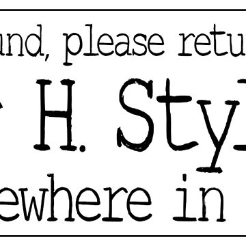 If Found, Please Return to Mr H. Styles by SingerNZ