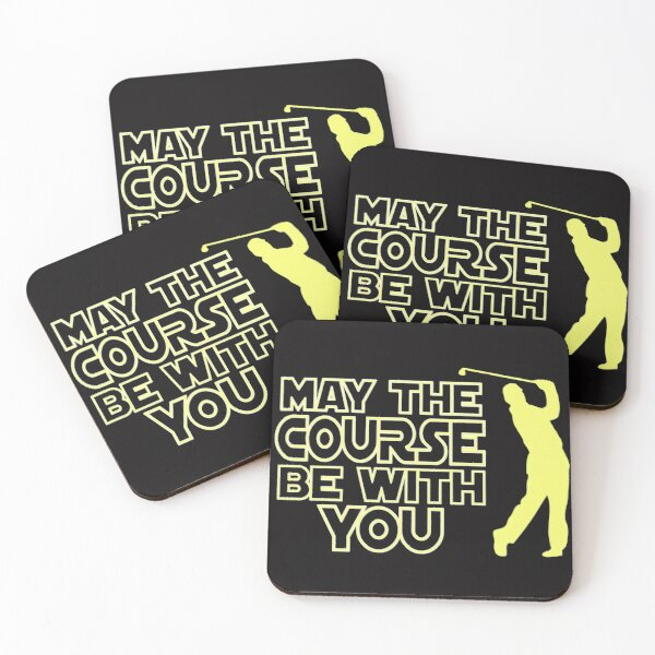 May the Course be with You Funny Golf T Shirt Coasters (Set of 4)