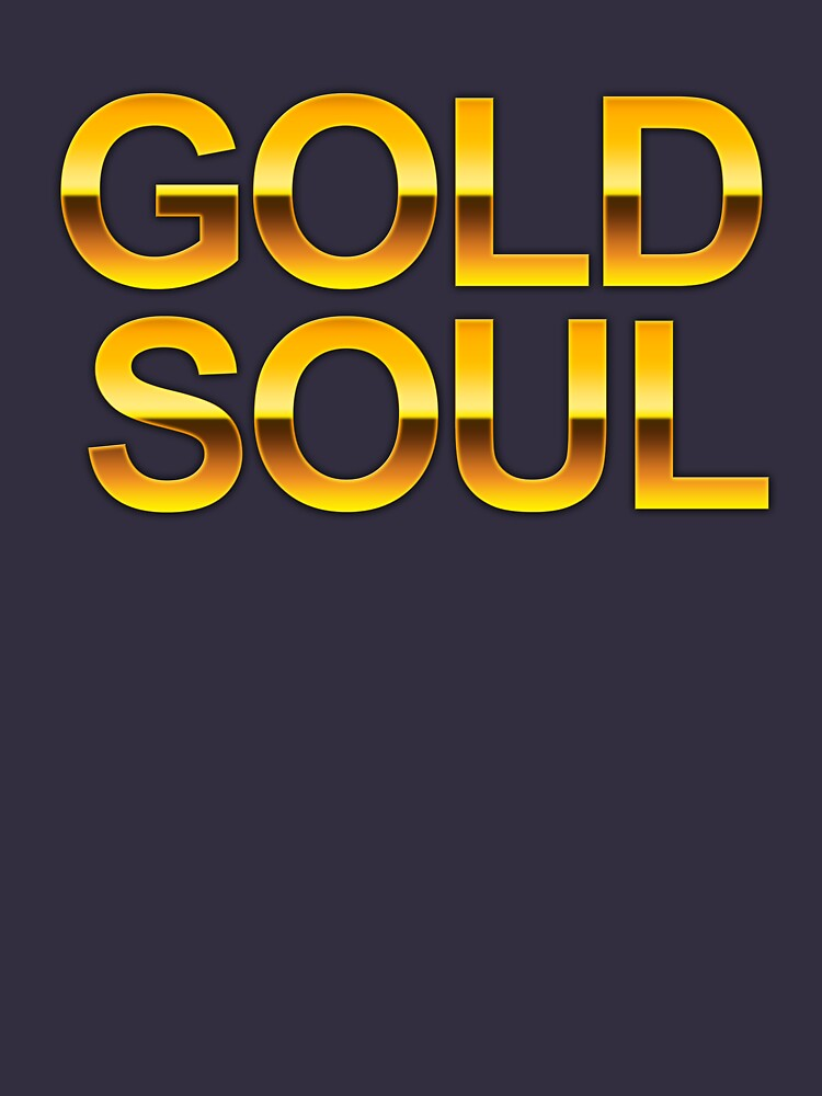 GOLD SOUL by Doomgriever