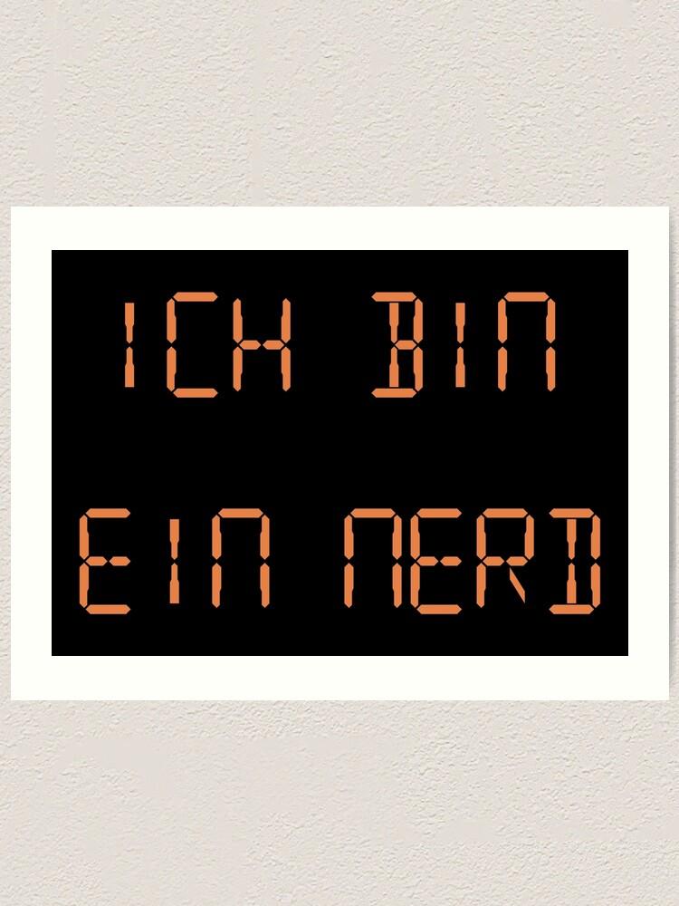 The IT Crowd - Ich Bin Ein Nerd Art Print by PonchTheOwl