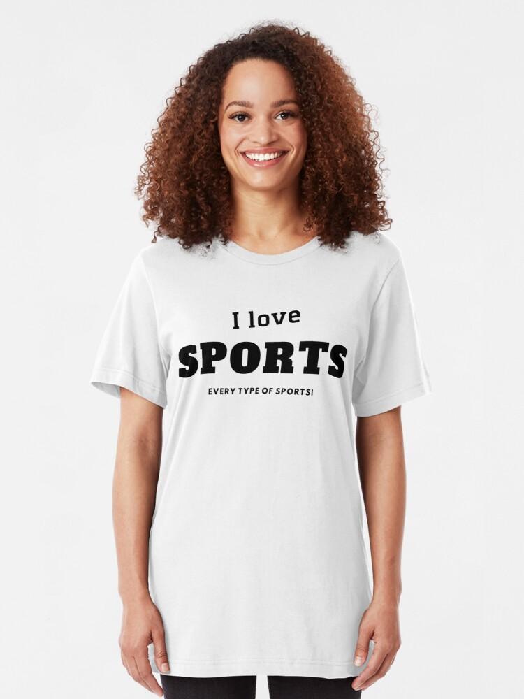 Alternate view of I love sports every type of sports Slim Fit T-Shirt