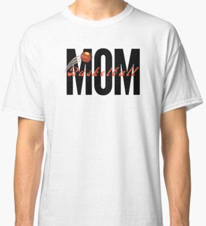Basketball Mom, sports mom Classic T-Shirt