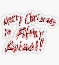 Merry Christmas ya Filthy Animal! Transparent Sticker