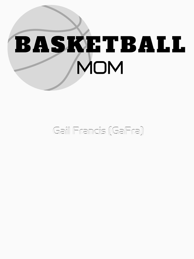 Basketball Mom, basketball, moms by TriniArtStudio