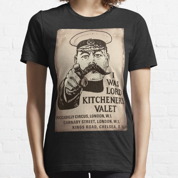 Lord Kitchener's Valet. Essential T-Shirt