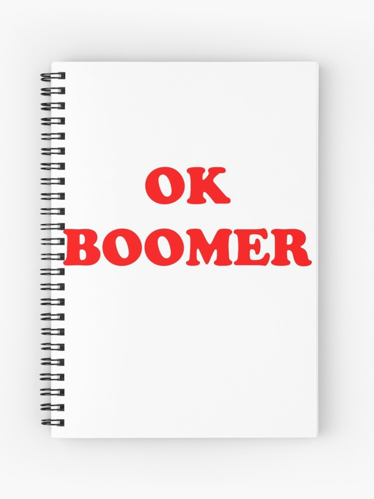 Ok Boomer Vote For Pedro Font Spiral Notebook By Cameronbaba Redbubble