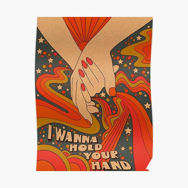 Ich möchte deine Hand halten Poster