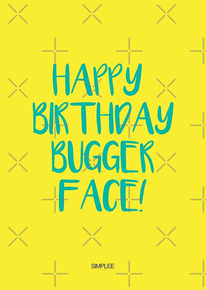 Simplee Cards: Bugger Face by SimpleeShop