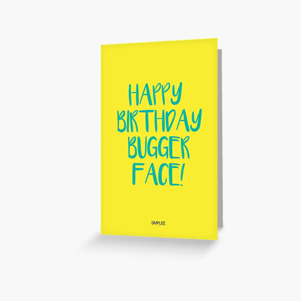 Simplee Cards: Bugger Face Greeting Card