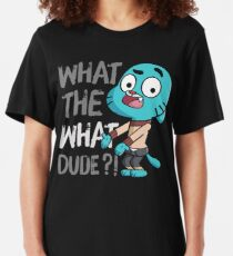 WHAT THE WHAT DUDE ?! Slim Fit T-Shirt