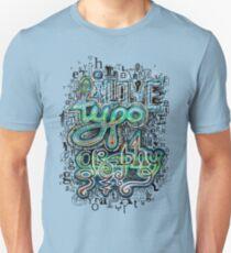 I Love Typography Unisex T-Shirt