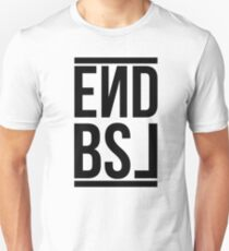 End BSL Text (Black) Unisex T-Shirt