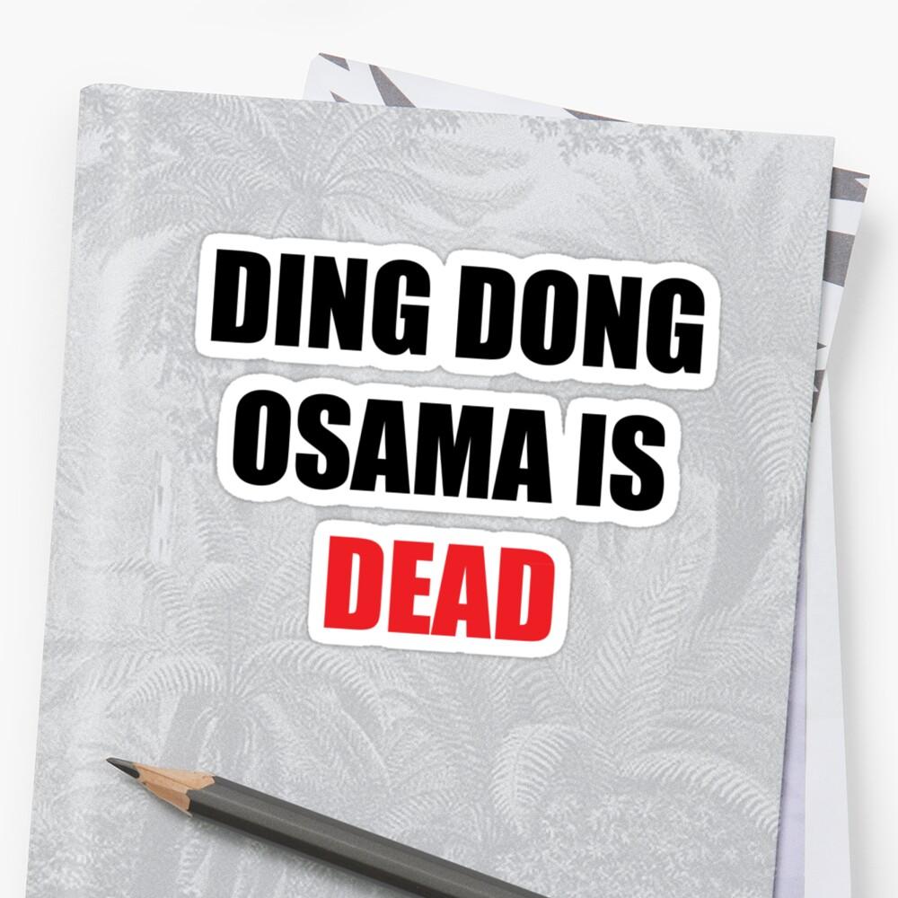 Osama Is Dead by margosnyderart