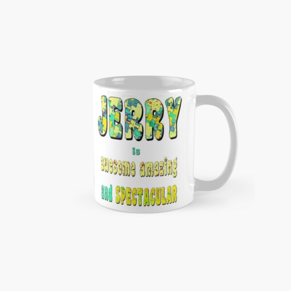 Jerry Is Awesome Classic Mug
