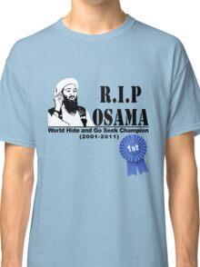 RIP OSAMA Classic T-Shirt