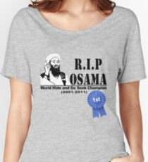 RIP OSAMA Women's Relaxed Fit T-Shirt
