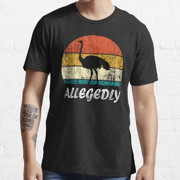 Retro Vintage Allegedly Ostrich Essential T-Shirt