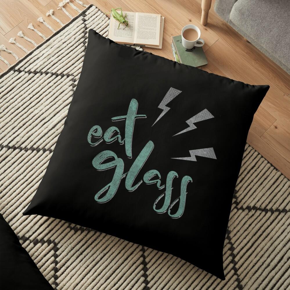 Eat Glass Floor Pillow