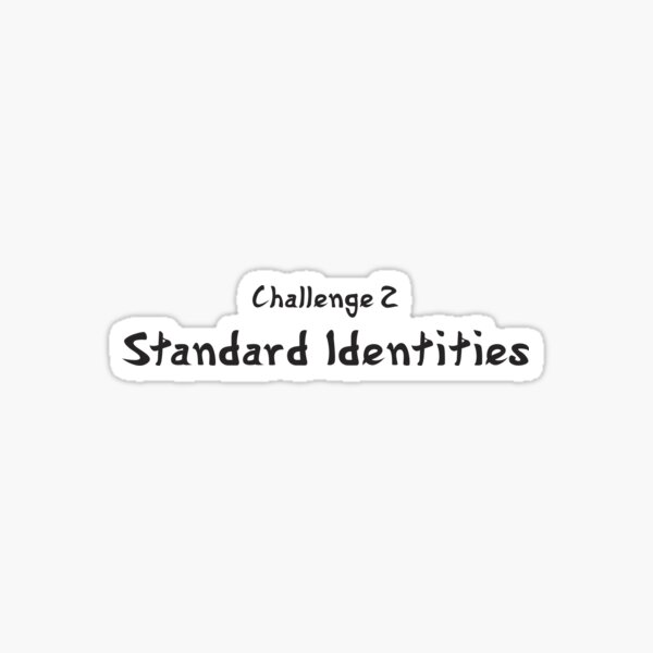YouAreUto - Challenge 2: Standard Identities Sticker