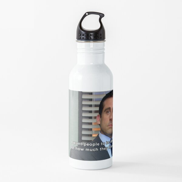 I want people to be afraid of how much they love me Water Bottle
