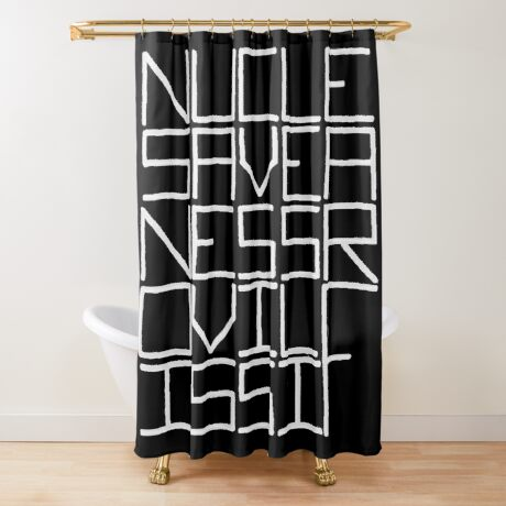 NUCLE... (WHITE TEXT) Shower Curtain
