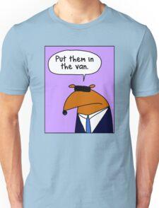 Put them in the van Unisex T-Shirt
