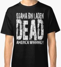 Osama is Dead - Dark Classic T-Shirt