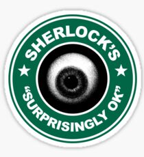 Sherlock's Coffee - Surprisingly OK! Sticker