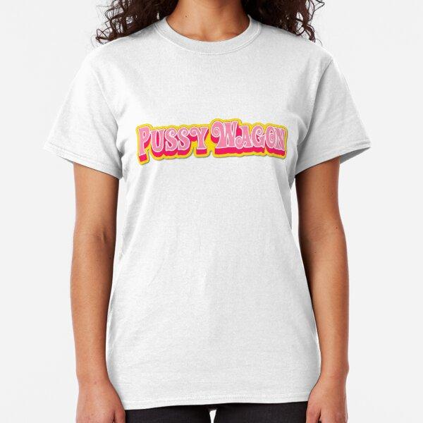 pussy wagon Classic T-Shirt