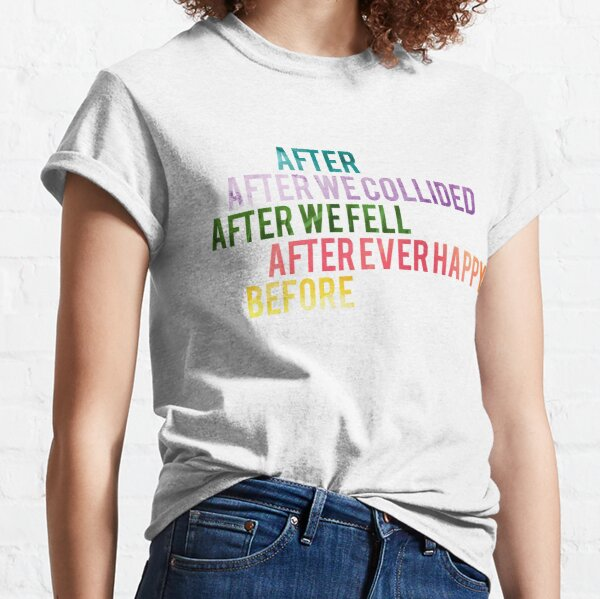 After Series  Classic T-Shirt