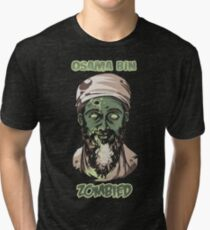 Osama Bin Zombied Tri-blend T-Shirt