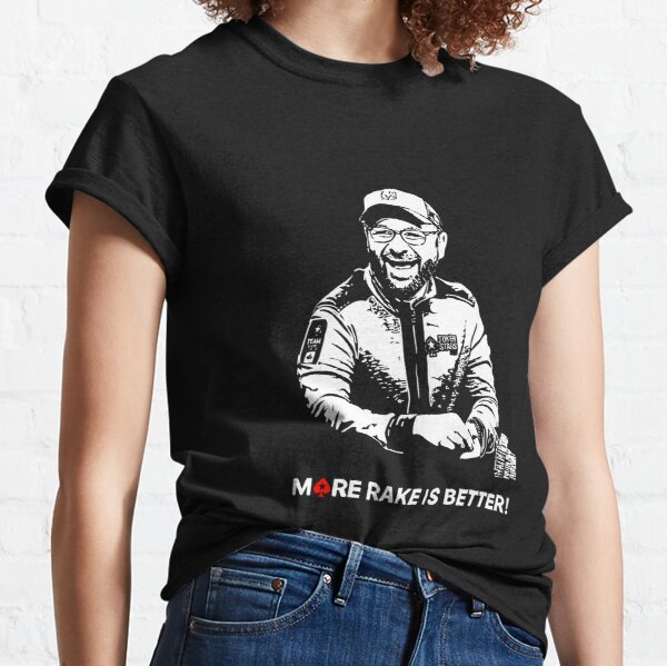 More Rake Is Better Classic T-Shirt