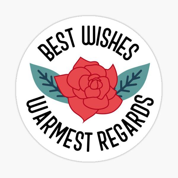 Best Wishes, Warmest Regards - Schitt's Creek Sticker