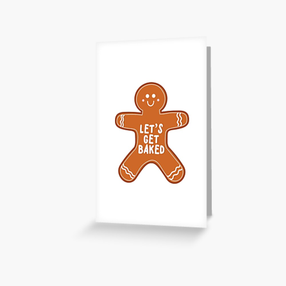 Let's Get Baked Gingerbread Man Greeting Card
