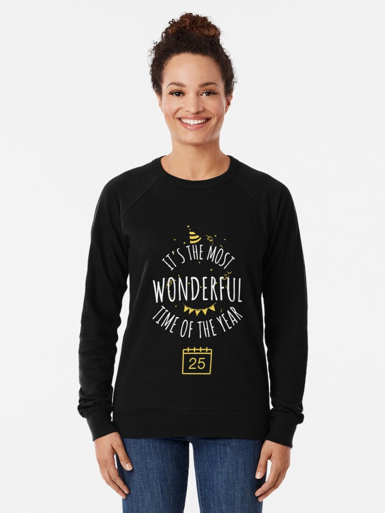 Alternate view of It's the most wonderful time of the year  Lightweight Sweatshirt
