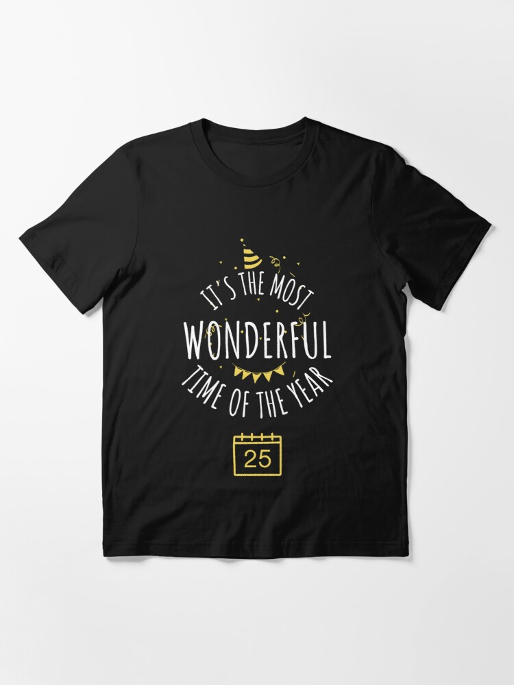 Alternate view of It's the most wonderful time of the year  Essential T-Shirt