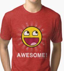 Awesome! Tri-blend T-Shirt