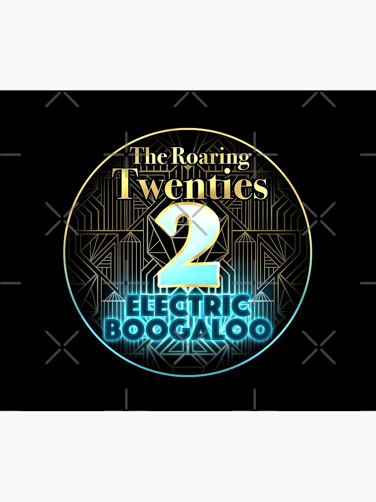 Roaring Twenties 2: Electric Boogaloo by OSPYouTube